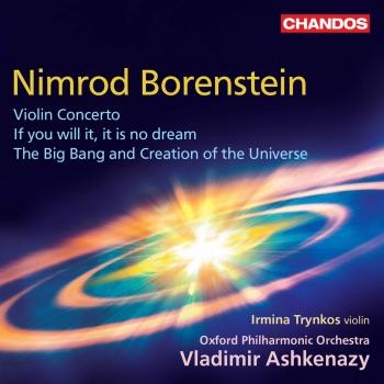 Cover Borenstein: Violin Concerto, If You Will It, It Is No Dream & The Big Bang and Creation of the Universe