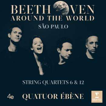 Cover Beethoven Around the World: São Paulo, String Quartets Nos 6 & 12