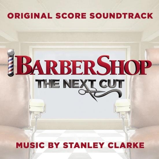 Cover Barbershop: The Next Cut (Original Score Soundtrack)