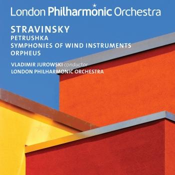 Cover Stravinsky: Petrushka, Symphonies of Wind Instruments & Orpheus