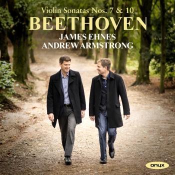 Cover Beethoven: Violin Sonatas Nos. 7 & 10