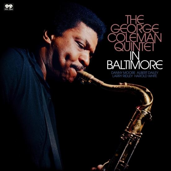 Cover The George Colman Quintet in Baltimore (Remastered)