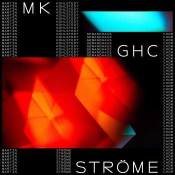 Cover Ströme (feat. GewandhausChor)