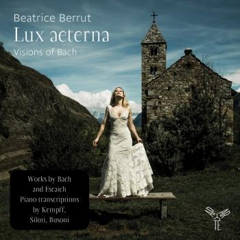 Cover Lux aeterna: Visions of Bach