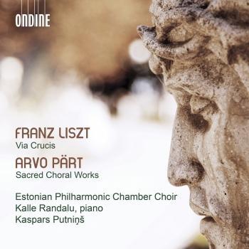 Cover Liszt: Via crucis, S. 53 - Pärt: Sacred Choral Works