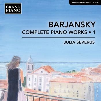 Cover Barjansky: Complete Piano Works, Vol. 1