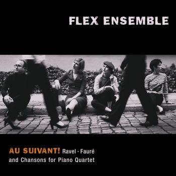 Cover Au Suivant! Ravel, Fauré: Chansons for Piano Quartet