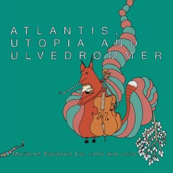 Cover Atlantis, Utopia and Ulvedrømmer