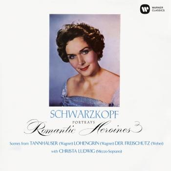 Cover Romantic Heroines. Scenes from Tannhäuser, Lohengrin & Der Freischutz (Remastered)