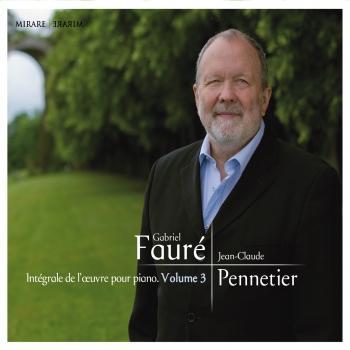 Cover Fauré: Intégrale de l'oeuvre pour piano, Vol 3