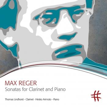 Cover Reger: Sonatas for Clarinet & Piano