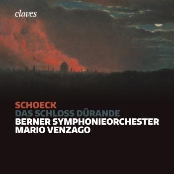 Cover Othmar Schoeck: Das Schloss Dürande, Op. 53