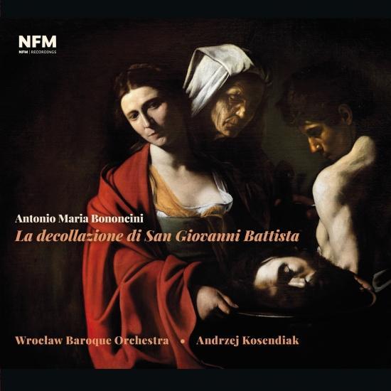 Cover Antonio Maria Bononcini – La decollazione di San Giovanni Battista
