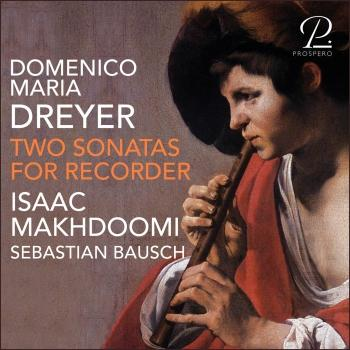 Cover Domenico Maria Dreyer: Two Sonatas for Recorder