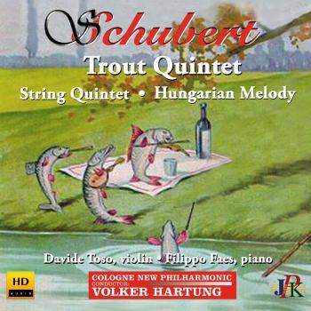 Cover Schubert: Piano Quintet in A Major, Op. 114, D. 667 'Trout' & Other Works