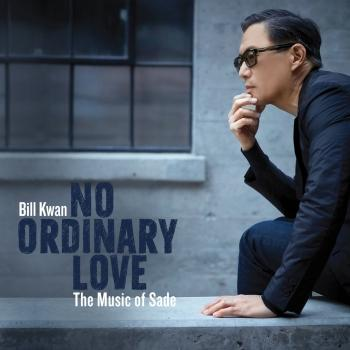 No Ordinary Love - The Music of Sade