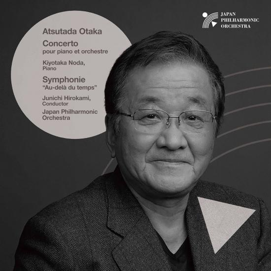 Cover Otaka: Piano Concerto & Symphony 'Au-delà du temps' (Live)