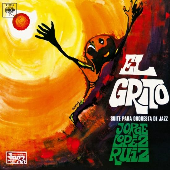 Cover El Grito - Suite para Orquesta de Jazz (Remastered)