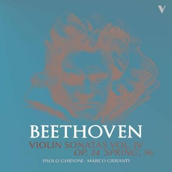 Cover Beethoven: Violin Sonatas, Vol. 4 – Op. 96 & 24