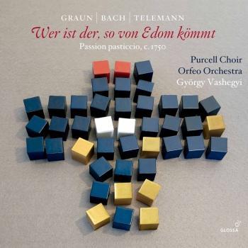 Cover Graun, Telemann & J.S. Bach: Wer ist der, so von Edom kömmt