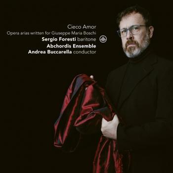 Cover Cieco Amor - Opera Arias Written for Giuseppe Maria Boschi