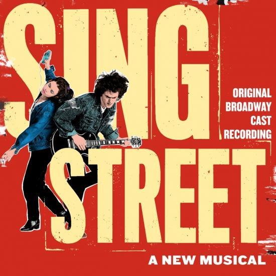 Cover Sing Street (Original Broadway Cast Recording)