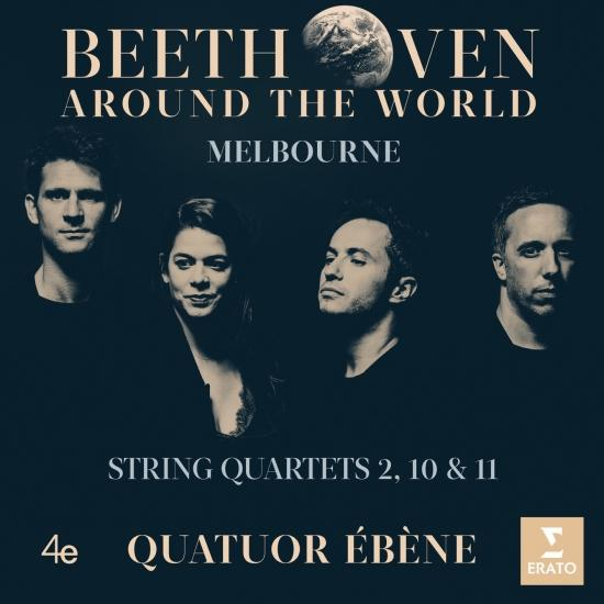 Cover Beethoven Around the World: Melbourne, String Quartets Nos 2, 10 & 11