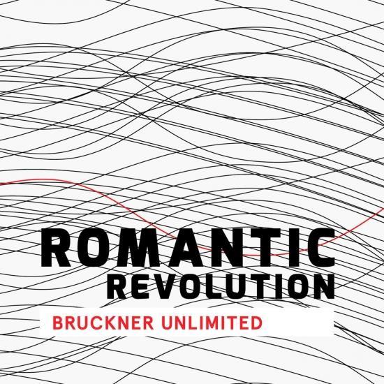 Cover Romantic Revolution - Bruckner Unlimited