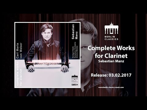 Video Sebastian Manz - Carl Maria von Weber: Complete Works for Clarinet (Teaser)