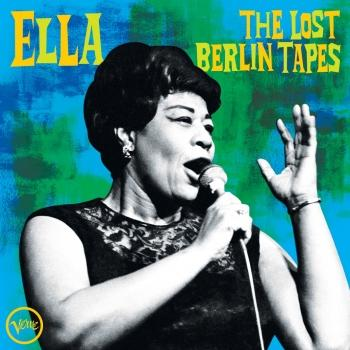 Cover Ella: The Lost Berlin Tapes (Remastered)