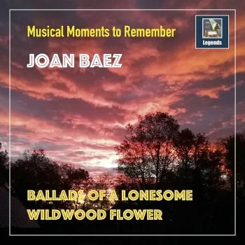 Cover Ballads of a Lonesome Wildwood Flower (Remastered)