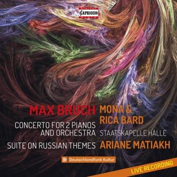 Cover Bruch: Concerto for 2 Pianos, Op. 88a & Suite No. 1 on Russian Themes, Op. 79b (Live)