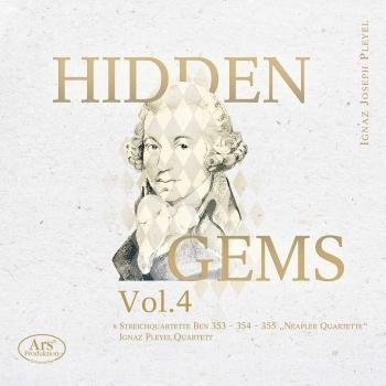 Cover Hidden Gems, Vol. 4: Pleyel – String Quartets, B. 353-355