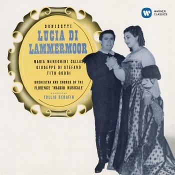 Cover Donizetti: Lucia di Lammermoor (1953 - Serafin) - Callas Remastered