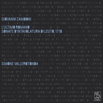 Cover Zamboni: L ultimo romano. Sonate d intavolatura di leuto, 1718