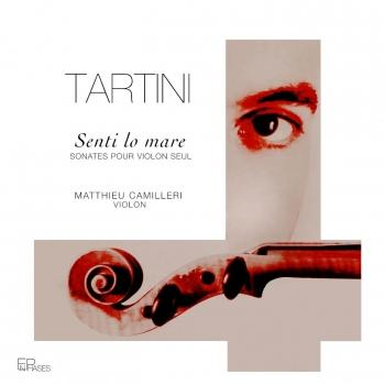 Cover Tartini: Senti lo mare. Sonates pour violon seul