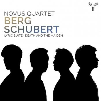 Cover Alban Berg: Lyric Suite - Franz Schubert: Death and the Maiden