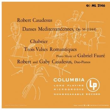 Cover Casadesus: 3 Danses méditerranéennes - Chabrier: 3 Valses romantiques - Fauré: Dolly Suite (Remastered)
