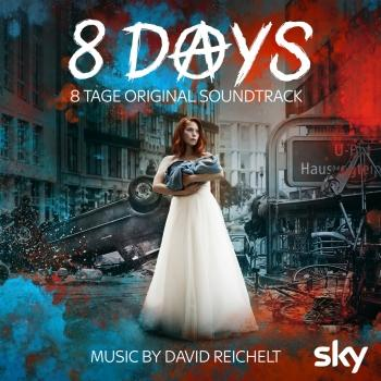 Cover 8 Tage - 8 Days (Original Soundtrack)