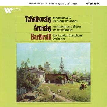 Cover Tchaikovsky: Serenade, Op. 48 - Arensky: Variations on a Theme of Tchaikovsky, Op. 35a (Remastered)