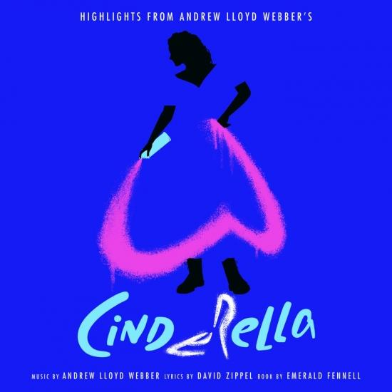 """Cover Highlights From Andrew Lloyd Webber's """"Cinderella"""""""