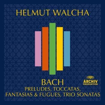 Cover Bach, J.S.: Preludes, Toccatas, Fantasies & Fugues, Trio Sonatas (Remastered)