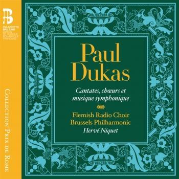 Cover Dukas: Cantates, chœurs et musique symphonique