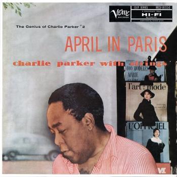 Cover April In Paris: The Genius Of Charlie Parker #2