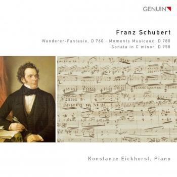 Cover Schubert: Wanderer-Fantasie, D 760 - Moments Musicaux, D 780 - Sonata in C minor, D 958
