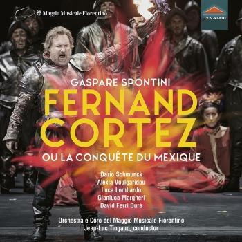 Cover Spontini: Fernand Cortez, ou la conquête du Mexique (Live)