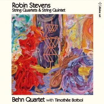 Cover Robin Stevens: String Quartets & String Quintet