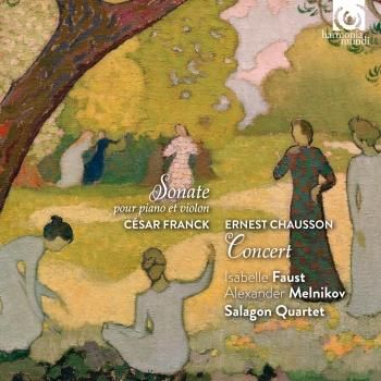 Cover Cesar Franck: Sonata for Piano and Violin - Ernest Chausson: Concert