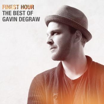 Cover Finest Hour: The Best of Gavin DeGraw
