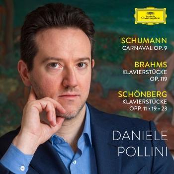 Cover Schumann: Carnaval - Brahms: Klavierstücke op. 119 - Schoenberg: Klavierstücke opp. 11, 19, 23